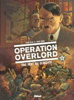 Opération Overlord - Tome 06, Une nuit au Berghof