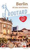 Guide du Routard Berlin 2019