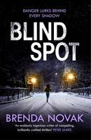 Blind Spot, A unputdownable new thriller to keep you reading all night!