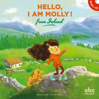 HELLO I AM MOLLY FROM IRELAND (COLL. HELLO KIDS)