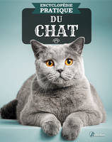 ENCYCLOPEDIE PRATIQUE DU CHAT