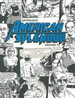 Volume 3, Anthologie American Splendor - Tome 3 - tome 3