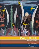 PAUL KLEE LIFE AND WORK