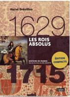 LES ROIS ABSOLUS (1629-1715) VERSION COMPACTE