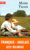 Le long du Mississippi, extraits