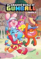 URBAN KIDS - LE MONDE INCROYABLE DE GUMBALL TOME 3