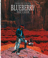 Blueberry, Nez cassé