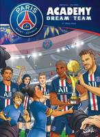 Paris Saint-Germain Academy Dream Team T04 - Phase finale
