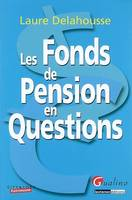 Les fonds de pension en questions
