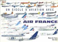 Un siècle d'aviation avec Air France.