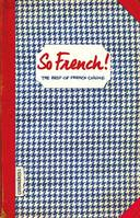 So French !, The best of french cuisine