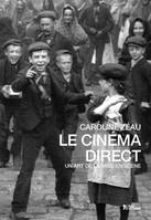 LE CINEMA DIRECT