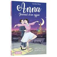 Anna, journal d'un cygne - Spectacle au Bolchoï - Tome 7
