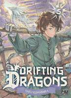 5, Drifting Dragons T05