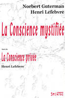 conscience mystifiee