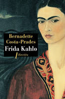 Frida Kahlo / biographie