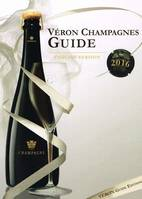 Véron Champagnes Guide 2016 (Anglais), English version