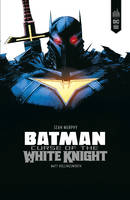 Batman / curse of the white knight