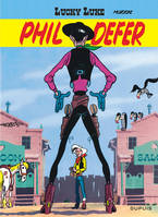 Lucky Luke - Tome 8 - Phil Defer, Volume 8, Phil Defer