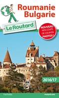 Guide du Routard Roumanie, Bulgarie 2016/17
