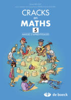 CRACKS EN MATHS 5 - MANUEL D'APPRENTISSAGE