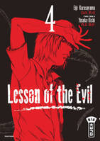 Lesson of the Evil 4, Tome 4