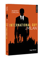 4, INTERNATIONAL GUY - TOME 4 MILAN - VOL4