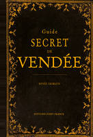 GUIDE SECRET DE VENDEE