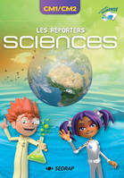 REPORTERS SCIENCES CM1 CM2 - MANUEL