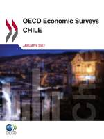 OECD Economic Surveys: Chile 2012