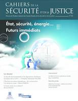 ETAT,SECURITE,ENERGIE...FUTURS IMMEDIATS-CAHIERS DE LA SECURITE N.33