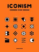 Iconism Modern Icon Design /anglais
