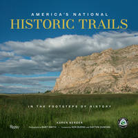 AMERICA S NATIONAL  HISTORIC TRAILS /ANGLAIS
