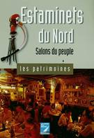 Estaminets du Nord, salons du peuple
