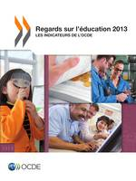 Regards sur l'éducation 2013, Les indicateurs de l'OCDE