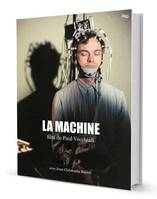 LA MACHINE (LIVRE-DVD)