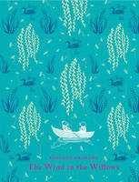 The Wind in the Willows Clothbound Classic