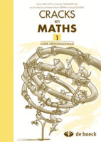 CRACKS EN MATHS 1 - GUIDE METHODOLOGIQUE
