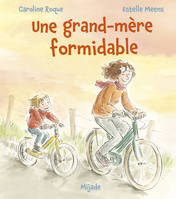 GRAND-MERE FORMIDABLE (UNE)
