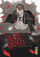 3, Death's choice - Tome 3