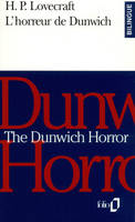 L'Horreur de Dunwich/The Dunwich Horror