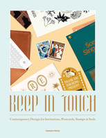 Keep in Touch Contemporary Design for Invitations, Postcards, Stamps & Seals /anglais