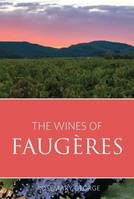 The Wines of Faugères (Anglais)