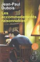 Les accommodements raisonnables / roman
