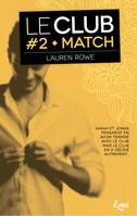 Match, Le Club - Volume 2