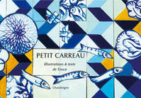 PETIT CARREAU