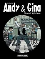 3, Andy & Gina - Tome 03 - Mercredi Night Fever