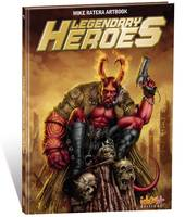 LEGENDARY HEROES, Mike ratera artbook classique