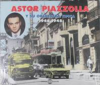 Astor Piazzolla Y Su Orchestra Tipica Anthologie 1941 1948 Coffret Double Cd Audio