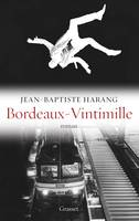 Bordeaux-Vintimille, roman - Collection